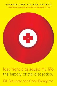 Dia de la musica Blauverd Impresssors Last Night a DJ Saved My Life The History of the Disc Jockey (Bill Brewster & Frank Broughton)