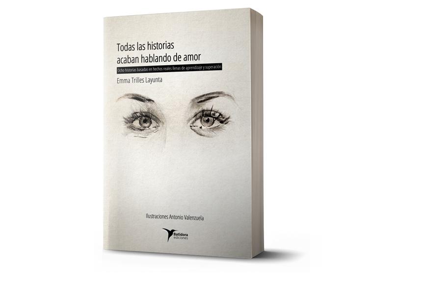 """Imprimir el libro, """"Todas las historias acaban hablando de amor"""""""
